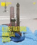 Illustrators Annual 2019 : bologna, italy, the illustrators annual...