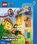 Lego City Fire Fighting Heroes Storybook