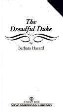 The Dreadful Duke : refuses to marry any man until the...