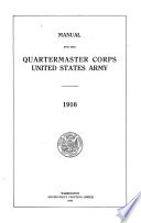 Manual for the Quartermaster Corps, United States Army, 1916