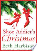 A Shoe Addict s Christmas