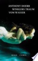 Winklers Traum vom Wasser