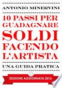10 Passi per Guadagnare Soldi facendo l Artista