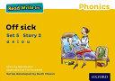 Read Write Inc  Phonics  Yellow Set 5 Storybook 2 Off Sick