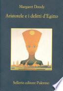 Aristotele e i delitti d Egitto