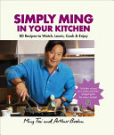 Simply Ming in Your Kitchen