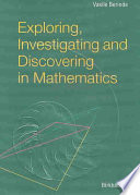 Exploring  Investigating  and Discovering in Mathematics