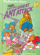 The Berenstain Bears and the Great Ant Attack