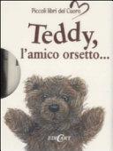 Teddy  l amico orsetto