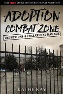 Adoption Combat Zone