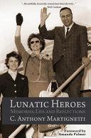 Lunatic Heroes