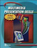 Multimedia Presentation Skills