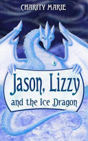 Jason, Lizzy, and the Ice Dragon Finds A Magic Necklace And Is Transformed Into