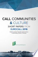Call Communities And Culture Short Papers From Eurocall 2016