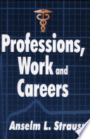 Professions, Work, and Careers