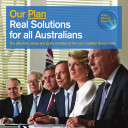 Our Plan: Real Solutions for all Australians