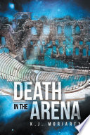 Death In The Arena : the body of a diplomat from...