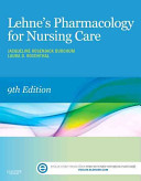 Lehne s Pharmacology for Nursing Care