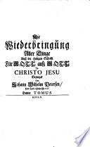 Au   der Heiligen Schrifft F  r Gott ausz Gott in Christo Jesu Bezeuget Von Johann Wilhelm Petersen