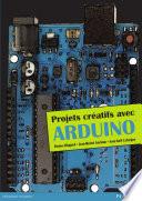 illustration du livre Projets créatifs avec Arduino