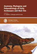 Anatomy  Phylogeny and Palaeobiology of Early Archosaurs and Their Kin