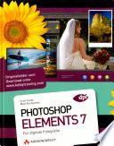 Photoshop Elements 7 f  r digitale Fotografie