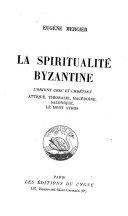 La spiritualité byzantine
