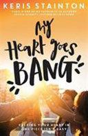 My Heart Goes Bang Pdf/ePub eBook