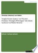 Vergleichende Analyse von Theodor Fontanes  Irrungen  Wirrungen  mit einem Sachtext von Walter Hettche