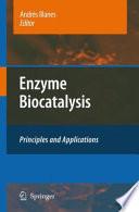 Enzyme Biocatalysis