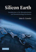 Silicon Earth : technological revolution the earth has ever...