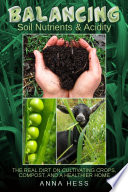 Balancing Soil Nutrients And Acidity