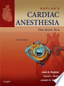 Kaplan s Cardiac Anesthesia