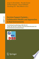 Decision Support Systems     Collaborative Models and Approaches in Real Environments