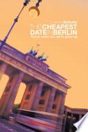 THE CHEAPEST DATE IN BERLIN