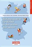 Bildungsqualität für Kinder in den ersten drei Jahren
