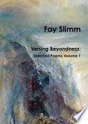 Versing Beyondness  Selected Poems Volume 1