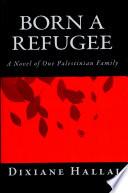 Born a Refugee