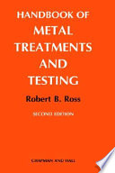Handbook of Metal Treatments and Testing