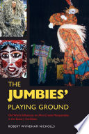 The Jumbies' Playing Ground
