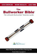 The Bullworker Bible