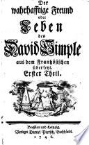 Der wahrhafftige Freund oder Leben des David Simple