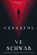 Vengeful : best science fiction category* *entertainment weekly's 27 female...