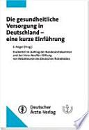 Die gesundheitliche Versorgung in Deutschland - eine kurze Einführung
