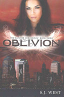 Oblivion  Book 3  the Watcher Chronicles