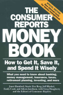 The Consumer Reports Money Book