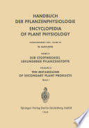 Der Stoffwechsel Sekundärer Pflanzenstoffe / The Metabolism of Secondary Plant Products
