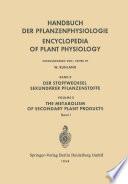 Der Stoffwechsel Sekundärer Pflanzenstoffe / The Metabolism of Secondary Plant Products