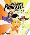The Super Duper Princess Heroes