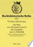 Der Weg zum Revokationsrecht der Ehegatten nach    1368 BGB